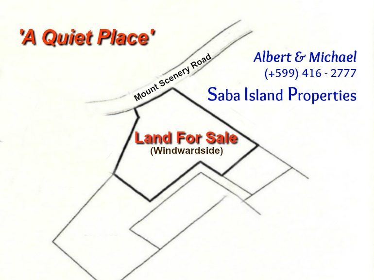 A quiet Place - Land For Sale - Albert & Michael - Saba Island Properties